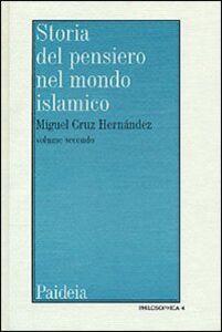 Libro Storia del pensiero nel mondo islamico. Vol. 2: Il pensiero in al-Andalus (Secoli IX-XIV). Miguel Cruz Hernández
