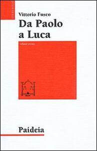Da Paolo a Luca. Studi su Luca. Atti. Vol. 1