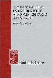 Eustazio di Tessalonica. Introduzione al commentario a Pindaro