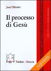 Il processo di Gesù