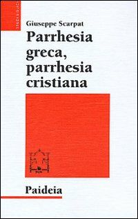 Parrhesia greca, parrhesia cristiana