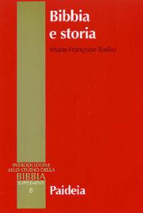 Bibbia e storia. Giudaismo, ellenismo, cristianesimo