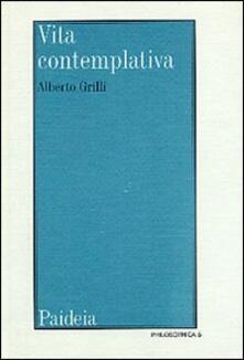 Grandtoureventi.it Vita contemplativa. Il problema della vita contemplativa nel mondo greco-romano Image