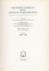 Grande lessico dell'Antico Testamento. Vol. 2: Gillulim-hames.