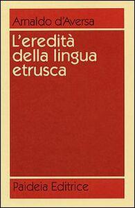 L' eredità della lingua etrusca