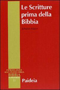 Le Scritture prima della Bibbia