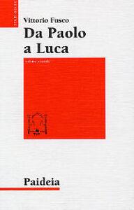 Da Paolo a Luca. Studi su Luca. Atti. Vol. 2