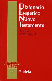 Dizionario esegetico del Nuovo Testamento