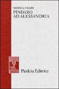 Pindaro ad Alessandria. Le edizioni e gli editori
