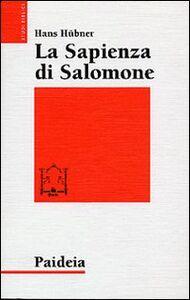 La sapienza di Salomone. Tre saggi di teologia biblica