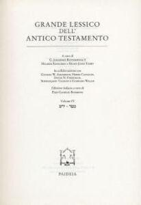 Grande lessico dell'Antico Testamento. Vol. 4: Jaras-Matar.
