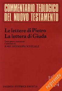 Le lettere di Pietro. La lettera di Giuda