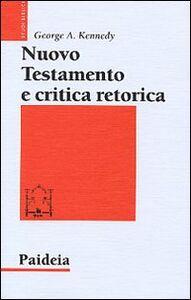 Nuovo Testamento e critica retorica