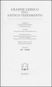 Libro Grande lessico dell'Antico Testamento. Vol. 6: Natak-Astoret. G. Johannes Botterweck , Helmer Ringgren , Heinz-Josef Fabry
