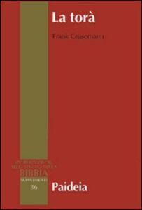 La Torà. Teologia e storia sociale della legge nell'Antico Testamento