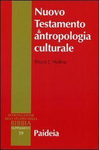 Nuovo testamento e antropologia culturale