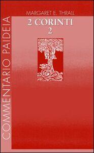 Seconda Lettera ai corinti. Vol. 2: Commento ai capp. 8-13.
