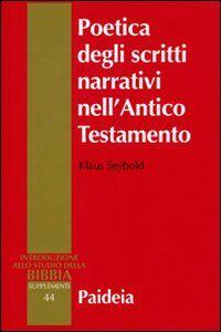 Poetica degli scritti narrativi nell'Antico Testamento