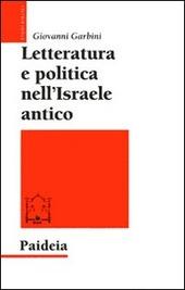 Letteratura e politica nell'Israele antico