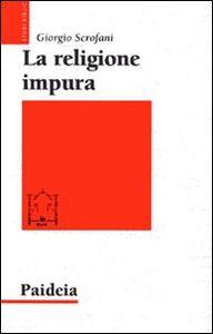 La religione impura. La riforma di Giuliano imperatore