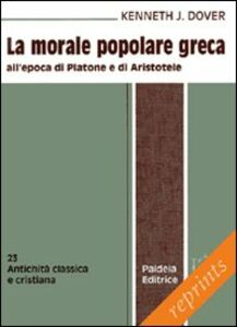 Libro La morale popolare greca all'epoca di Platone e di Aristotele Kenneth J. Dover