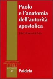 Paolo e l'anatomia dell'autorità apostolica