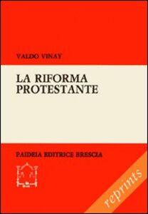 Foto Cover di La riforma protestante, Libro di Valdo Vinay, edito da Paideia