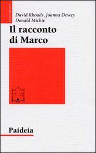 Il racconto di Marco. Introduzione narratologica a un Vangelo