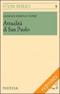 Libro Attualità di san Paolo Charles H. Dodd
