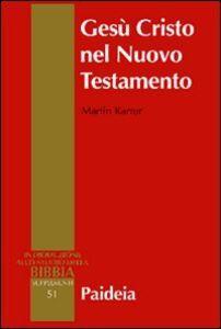 Gesù Cristo nel Nuovo Testamento