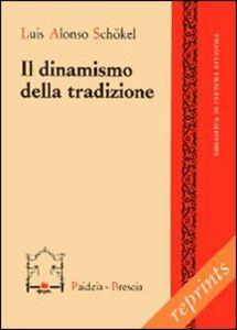 Libro Il dinamismo della tradizione Luis Alonso Schökel
