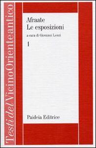 Libro Esposizioni. Vol. 1: Introduzione. Esposizione 1-10. Afraate