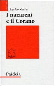 Libro I nazareni e il Corano Joachim Gnilka