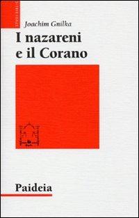 I nazareni e il Corano - Gnilka Joachim - wuz.it