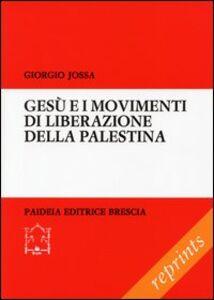 Libro Gesù e i movimenti di liberazione della Palestina Giorgio Jossa