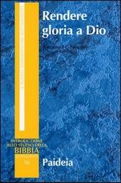 Rendere gloria a Dio. Preghiera e culto nell'antichità in prospettiva culturale