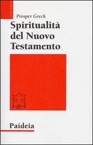 Spiritualità del Nuovo Testamento