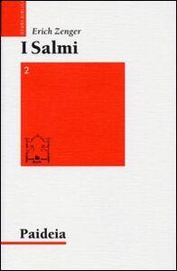 Libro Salmi. Preghiera e poesia. Vol. 2: L'aurora voglio destare. Erich Zenger