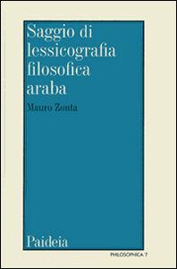 Libro Saggio di lessicografia filosofica araba medievale Mauro Zonta