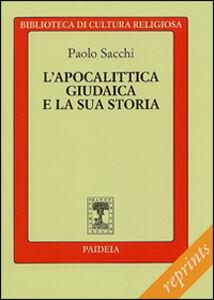 Libro L' apocalittica giudaica e la sua storia Paola Sacchi