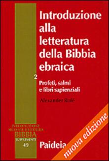 Radiosenisenews.it Introduzione alla letteratura della Bibbia ebraica. Vol. 2: Profeti, salmi e libri sapienziali. Image