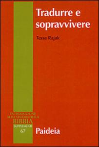 Tradurre e sopravvivere. La Bibbia greca della diaspora giudaica