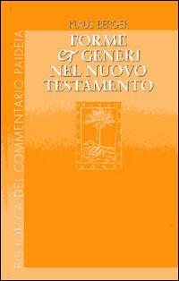 Forme e generi nel Nuovo Testamento
