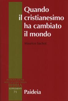 Voluntariadobaleares2014.es Quando il cristianesimo cambiò il mondo. Il sovvertimento cristiano del mondo antico. Vol. 1 Image