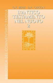 Squillogame.it L' Antico Testamento nel Nuovo. Vol. 2 Image