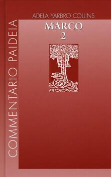 Amatigota.it Vangelo di Marco. Vol. 2 Image