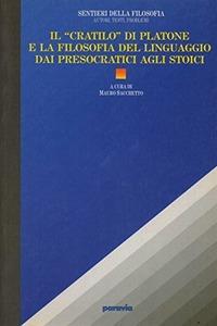Il Cratilo di Platone e la filosofia del linguaggio dai presocratici agli stoici - - wuz.it