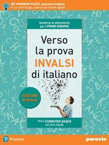 Daddyswing.es Verso la prova INVALSI di italiano. Per il biennio delle Scuole superiori Image