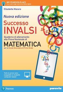 Fondazionesergioperlamusica.it Successo INVALSI matematica. Quaderno di allenamento alla prova nazionale di matematica. Con e-book. Con espansione online Image