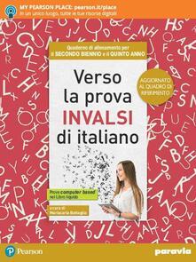 Verso la prova INVALSI di italiano. Ediz. aggiornata al nuovo quadro di riferimento. Con e-book. Con espansione online.pdf